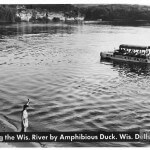Cruising the Wis. River by Amphibious Duck. Wis. Dells, Wis.