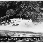 """Hitting The Surf"" Duck's Entry at Lake Delton. Wis. Dells, Wis."