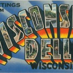 Greetings from Wisconsin Dells Wisconsin